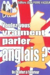 Voulez-vous vraiment parler anglais ? - Couverture - Format classique