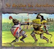 Je dessine les chevaliers - Intérieur - Format classique