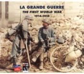 La grande guerre ; anthologie 1914-1918 - Couverture - Format classique