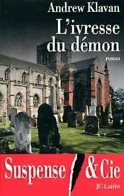 L'Ivresse Du Demon ; Le Demon De L'Insolite - Couverture - Format classique