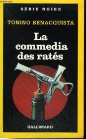 Collection : Serie Noire N° 2263. La Commedia Des Rates. - Couverture - Format classique