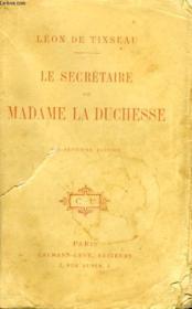 Le Secretaire De Madame La Duchesse. - Couverture - Format classique