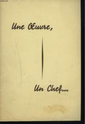 UNE OEUVRE, UN CHEF... CEREMONIE DU 27 MAI 1949. 25e ANNIVERSAIRE DE DIRECTION GENERALE DE M. ALBERT MEARY - Couverture - Format classique