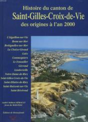 Le Canton De Saint-Gilles-Croix-De-Vie En Vendée - Couverture - Format classique