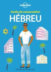 GUIDE DE CONVERSATION ; hébreu (2e édition) - Couverture - Format classique