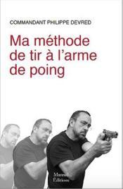 Ma méthode de tir à l'arme de poing - Couverture - Format classique