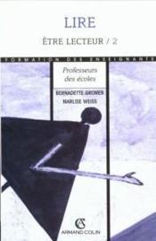 Etre Lecteur : Maternelle, Ecole, College - Couverture - Format classique