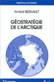 Geostrategie de l'arctique - Couverture - Format classique
