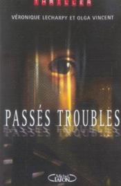 Passes Troubles - Couverture - Format classique