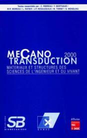 Mecanotransduction 2000 ; materiaux et structures des sciences de l'ingenieur et du vivant - Couverture - Format classique