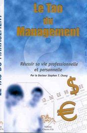 Le tao du management ; réussir sa vie professionnelle et personnelle - Intérieur - Format classique