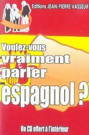 Voulez-Vous Vraiment Parler Espagnol? - Intérieur - Format classique