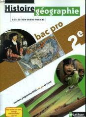 telecharger Histoire/geographie – 2nde bac pro – livre de l'eleve (edition 2009) livre PDF en ligne gratuit