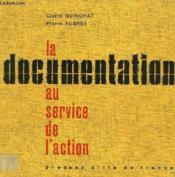 La Documentation Au Service De L'Action - Couverture - Format classique