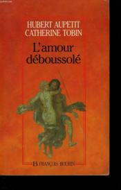 L'amour déboussolé - Couverture - Format classique