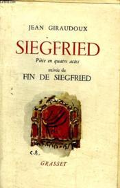 Siegfried.Piece En Quatre Actes Suivie De Fin De Siegfried. - Couverture - Format classique
