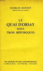 Le Quai D'Orsay Sous Trois Republique, 1870-1961 - Couverture - Format classique