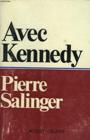 Avec Kennedy - Couverture - Format classique
