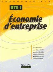 Economie Des Entreprises Bts T.1 - Intérieur - Format classique