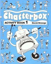 Chatterbox ; activity book t.1 - Intérieur - Format classique