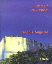 Lettres à Paul Placet - Couverture - Format classique