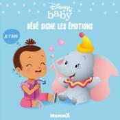 Disney Baby ; bébé signe les émotions - Couverture - Format classique