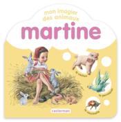 Martine ; mon imagier des animaux - Couverture - Format classique