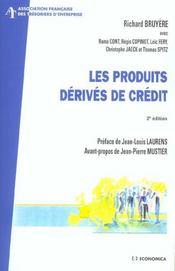 Les Produits Derives De Credit - Intérieur - Format classique