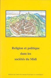 Religion Et Politique Dans Les Societes Du Midi - Intérieur - Format classique