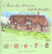 L'âme des maisons normandes - Intérieur - Format classique