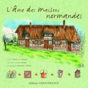 L'âme des maisons normandes - Couverture - Format classique