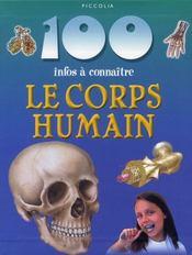 100 INFOS A CONNAITRE ; le corps humain - Intérieur - Format classique