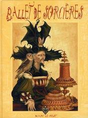Ballet de sorcières - Intérieur - Format classique