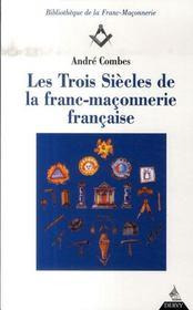 Les trois siècles de franc-maçonnerie française - Intérieur - Format classique