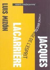 Jacques Lacarrière ; le sacré bricolage de l'esprit - Intérieur - Format classique