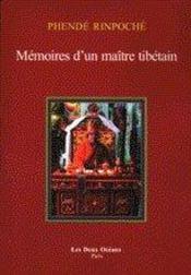 Phende rinpoche memoire d'un maitre tibetain - Intérieur - Format classique