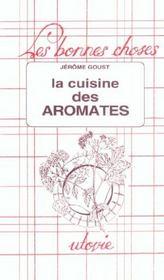La cuisine des aromates - Intérieur - Format classique