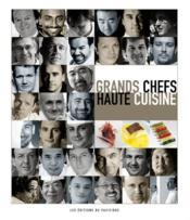 Grands chefs ; haute cuisine - Couverture - Format classique