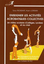 Enseigner les activités acrobatiques collectives en milieu scolaire (collèges-lycées) et au club - Intérieur - Format classique