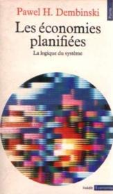 Les économies planifiées ; la logique du système - Couverture - Format classique
