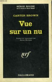 Vue Sur Un Nu. Collection : Serie Noire N° 1015 - Couverture - Format classique