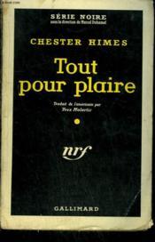 Tout Pour Plaire. ( The Big Gold Dream ). Collection : Serie Noire N° 511 - Couverture - Format classique