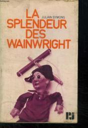 La Splendeur Des Wainwright. - Couverture - Format classique