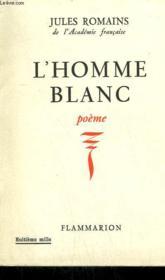 L'Homme Blanc. Poeme. - Couverture - Format classique
