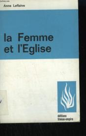 La Femme Et L'Eglise. - Couverture - Format classique