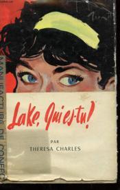 Lake, Qui Es-Tu ? - Couverture - Format classique