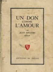 Un Don Comme L'Amour - Couverture - Format classique