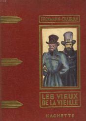 Les Vieux De La Vieille - Couverture - Format classique