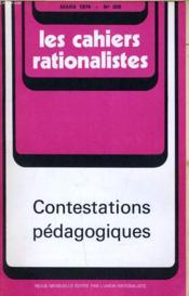 Les Cahiers Rationalistes N°308 - Contestations Pedagogiques - Couverture - Format classique