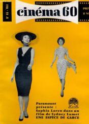 CINEMA 60 N° 46 - Paramount présente: Sophia LOREN dans un film de Sydney LUMET, UNE ESPECE DE GARCE - GRACIELA BORGES dans LA FIN DE FIESTA de TORRE-NILSSON - Couverture - Format classique